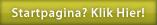 Stel met 1 druk op deze knop www.ikhebje.nl in als je startpagina. Het idee achter deze startpagina is dat je in 1 klik bent waar je wezen moet.